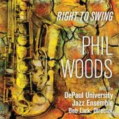 Album artwork for Phil Woods: Right to Swing