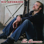 Album artwork for Kid Andersen: The Dreamer