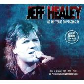 Album artwork for Jeff Healey: As the Years go Passing By / Deluxe E