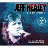 Album artwork for Jeff Healey: As the Years go Passing By
