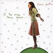 Album artwork for Diana Panton - If the Moon Turns Green