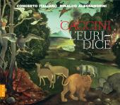Album artwork for Caccini: L'Euridice / Concerto Italiano, Alessand