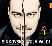 Album artwork for Sinkovsky plays and sings Vivaldi
