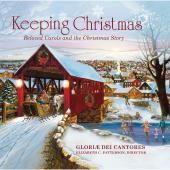 Album artwork for Keeping Christmas. Gloriae Dei Cantores/Patterson