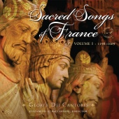 Album artwork for Sacred Songs of France Vol.1 - 1198-1609