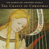 Album artwork for The Chants of Christmas. Gloriae Dei Cantores Scho