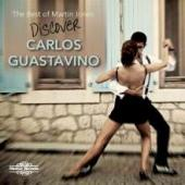 Album artwork for The Best of Martin Jones: Discover Carlos Guastavi