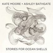 Album artwork for Moore: Stories for Ocean Shells