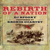 Album artwork for Rebirth of a Nation  / Kronos Quartet