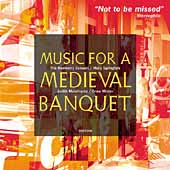 Album artwork for MUSIC FOR A MEDIEVAL BANQUET