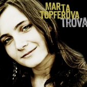 Album artwork for Marta Topferova: Trova