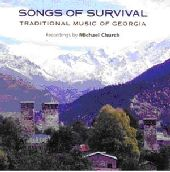 Album artwork for SONGS OF SURVIVAL - TRADITIONAL MUSIC OF GEORGIA
