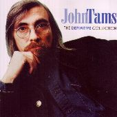 Album artwork for JOHN TAMS: THE DEFINITIVE COLLECTION