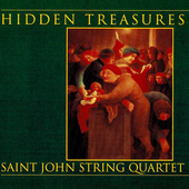 Album artwork for Hidden Treasures / Saint John String Quartet
