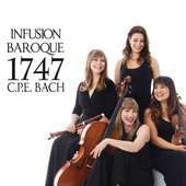 Album artwork for 1747: C.P.E. Bach / Infusion Baroque