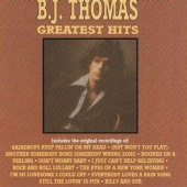 Album artwork for B.J. THOMAS GREATEST HITS