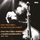 Album artwork for Finn von Eyben Workshop & Radiojazzgruppen