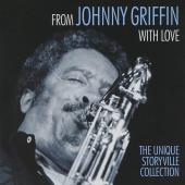 Album artwork for Johnny Griffin: With Love, Storyville Collection