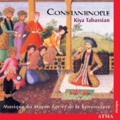Album artwork for CONSTANTINOPLE - KIYA TABASSIAN