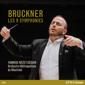 Album artwork for Bruckner: Symphonies Nos. 1-9 / Nezet-Seguin
