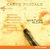 Album artwork for Quatuor Alcan: Carte Postale