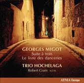Album artwork for Migot: Suite a trois (Hochelaga)
