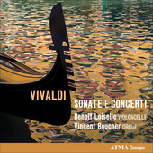 Album artwork for Vivaldi: Works for Cello and Organ (Loiselle, Bouc