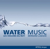 Album artwork for Handel: Water Music - Les Violons du Roy