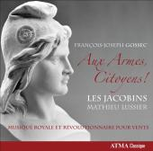 Album artwork for Gossec: Aux Armes Citoyens (Les Jacobins)