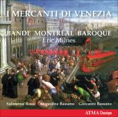 Album artwork for I Merchanti di Venezia - Montreal Baroque Band