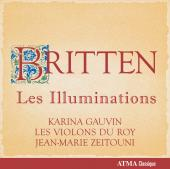 Album artwork for Britten: Les Illuminations / Gauvin, Violon du Roy