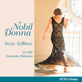 Album artwork for Suzie LeBlanc: Nobil Donna / La Nef, Weimann