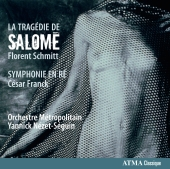 Album artwork for Schmitt: La Tragedie de Salome
