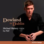 Album artwork for Michael Slattery: Dowland in Dublin