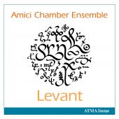 Album artwork for Amici Chamber Ensemble: Levant
