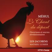 Album artwork for Mehul: Le Chant du Depart
