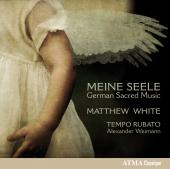Album artwork for Meine Seele: German Sacred Music / White, Tempo Ru