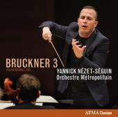 Album artwork for Bruckner: Symphony # 3 / Nezet-Seguin