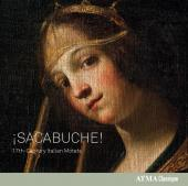 Album artwork for ¡SACABUCHE! - 17th-Century Italian Motets