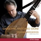 Album artwork for Livre de Luth de Gioseppe Antonio Doni / Bergeron