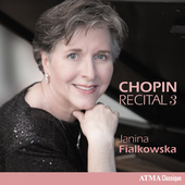 Album artwork for Chopin Recital, Vol. 3 / Fialkowska