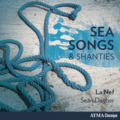 Album artwork for Sea Songs & Shanties / La Nef