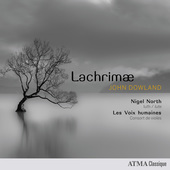 Album artwork for Dowland: Lachrimae / North, Les Voix Humaines