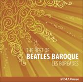 Album artwork for Les Boreades: The Best of Beatles Baroque