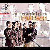 Album artwork for FROMMERMANN: MUSIC OF THE COMEDIAN HARMONISTS