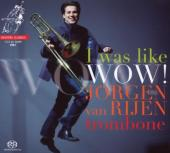 Album artwork for Jorgen van Rijen: I Was Like WOW