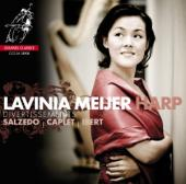 Album artwork for Lavinia Meijer: Salzedo, Caplet, Ibert
