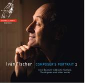 Album artwork for Ivan Fischer: Composers's Portrait 1