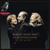 Album artwork for MENDELSSOHN. Piano Trios Op.49 & 66. Hamlet Trio