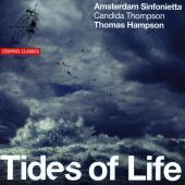 Album artwork for Tides of Life / Amsterdam Sinfonietta, Hampson